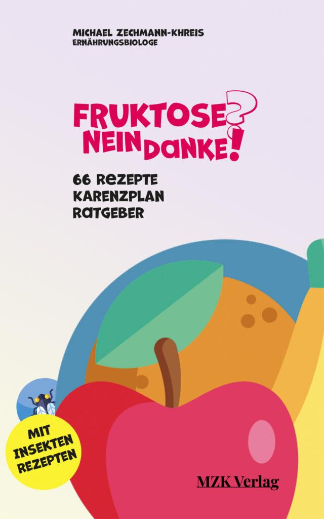 "Cover ""Fruktose? Nein Danke!"""